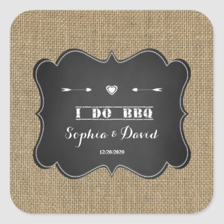 Rustic Burlap and Chalkboard I DO BBQ Square Sticker