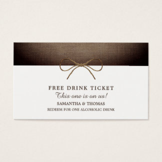 Rustic Burlap Bow, Free Drink Ticket