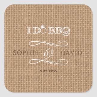 Rustic Burlap I DO BBQ Engagement Party Square Sticker