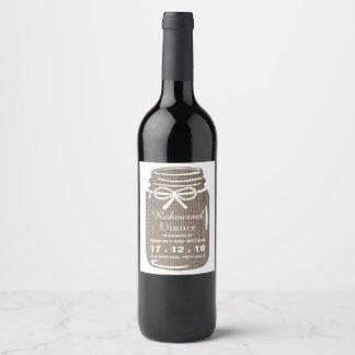 Rustic Burlap Mason Jar Wedding Rehearsal Dinner Wine Label