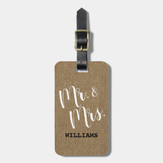 Rustic Burlap Mr. and Mrs. Newlyweds Couple Luggage Tag