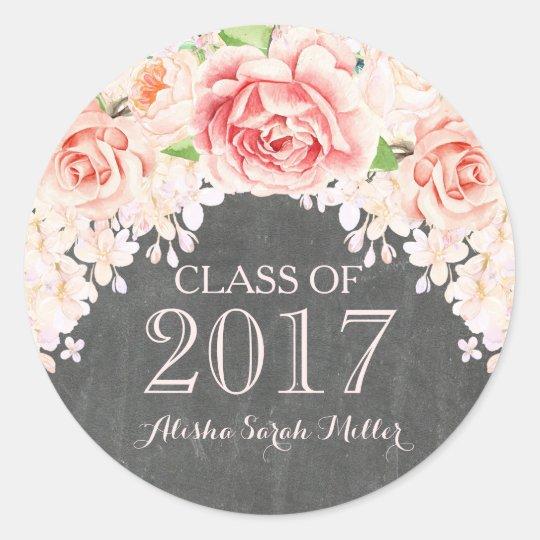 Rustic Chalkboard Pink Watercolor Flower Grad 2017 Round Sticker