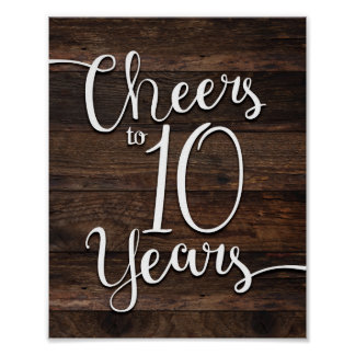 Rustic Chic CHEERS TO 10 YEARS Print