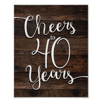 Rustic Chic CHEERS TO 40 YEARS Print