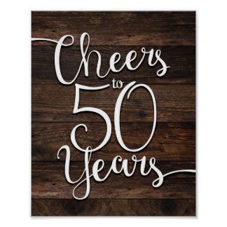 Rustic Chic CHEERS TO 50 YEARS Print