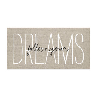 Rustic Chic Follow Your Dreams Canvas Print