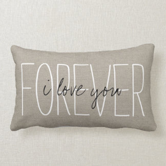 Rustic Chic I Love You Forever Lumbar Cushion