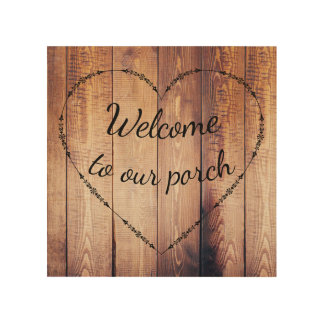 Rustic Country Wood Welcome to our Porch Sign