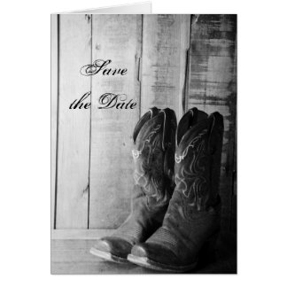 Rustic Cowboy Boots Western Wedding Save the Date Greeting Card