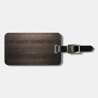 Rustic Dark brown WOOD LOOK texture Luggage Tag