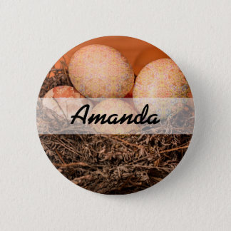 Rustic Easter eggs in nest 6 Cm Round Badge