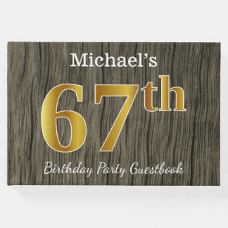 Rustic, Faux Gold 67th Birthday Party; Custom Name Guest Book
