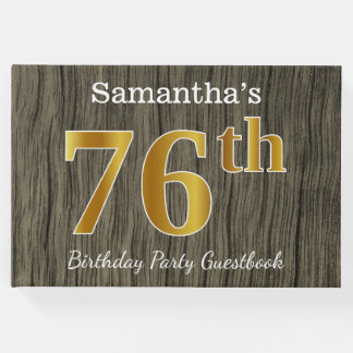 Rustic, Faux Gold 76th Birthday Party; Custom Name Guest Book