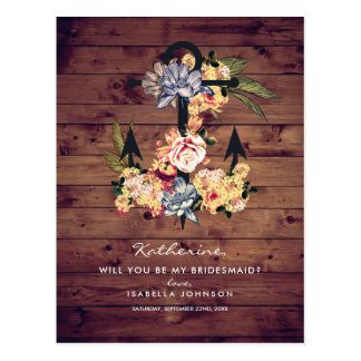 Rustic Floral Anchor | Will You Be My Bridesmaid? Postcard