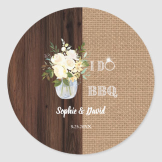 Rustic Floral Burlap Old Barn I DO Barbecue Classic Round Sticker