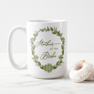 Rustic Greenery Wreath Berries Mother of the Bride Coffee Mug