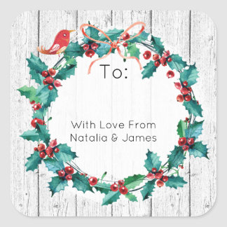Rustic Holly Wreath Happy Holidays To & From Square Sticker
