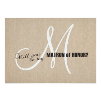 Rustic Linen Canvas Wedding Be My Matron of Honour Card
