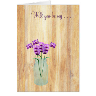 Rustic Mason Jar Purple Orchids Will You Be My Greeting Cards