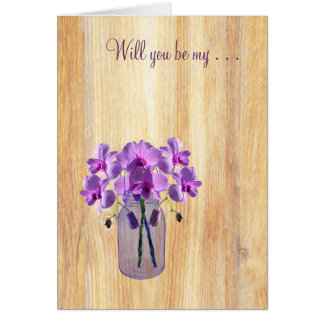 Rustic Mason Jar Purple Orchids Will You Be My Note Card