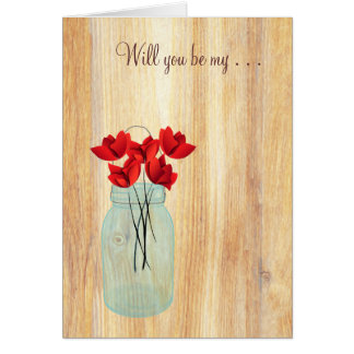 Rustic Mason Jar Red Poppies Will You Be My Note Card