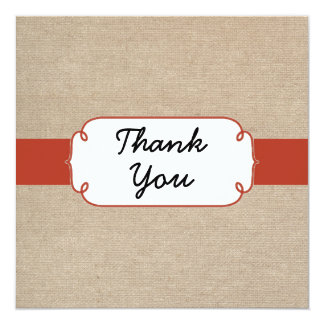 "Rustic Orange Rust and Beige Burlap Thank You Card 5.25"" Square Invitation Card"