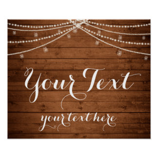 Rustic String Lights Custom Text Sign Poster