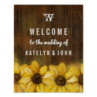 Rustic Sunflowers Monogram Welcome to the Wedding Poster