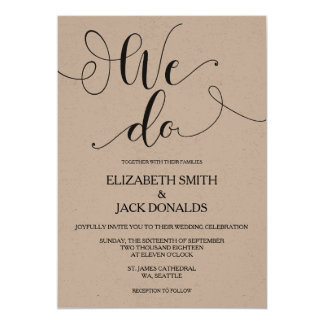 Rustic We Do Wedding Invitation Card - Calligraphy