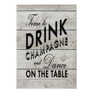 Rustic Wedding Invite Time to Drink Champagne