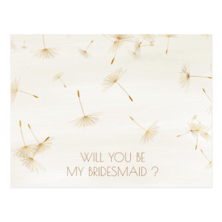 Rustic Will You Be My Bridesmaid Dandelion Ivory Postcard