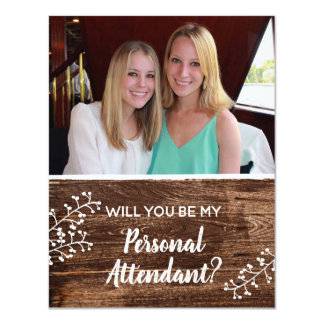 Rustic | Will You Be My Personal Attendant Photo Card