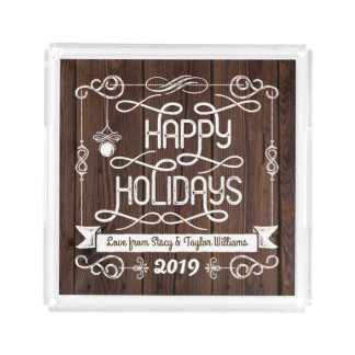 Rustic Wood Happy Holidays Christmas Typography Acrylic Tray