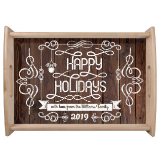 Rustic Wood Happy Holidays Christmas Typography Serving Tray