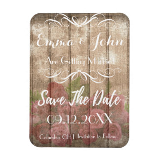 rustic wood Roses  Save the Date white script Magnet