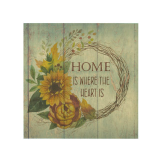 Rustic Wood & Sunflowers with Home Quote Wood Print