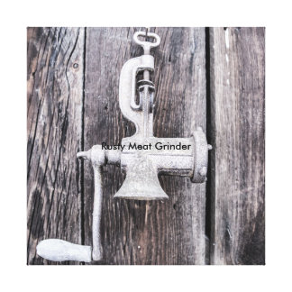 Rusty Meat Grinder Canvas Print
