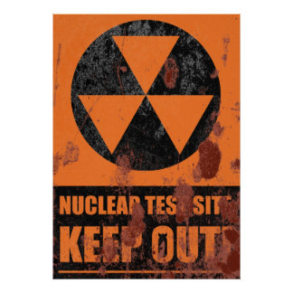 Rusty Nuclear Test Site Sign