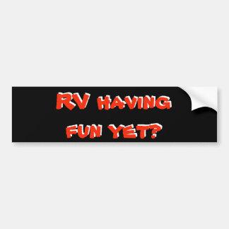 RV Having Fun Yet? Red and Black Motor Home Bumper Sticker
