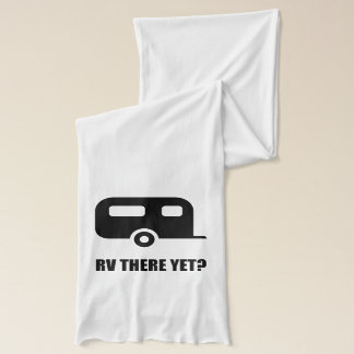 RV There Yet Scarf