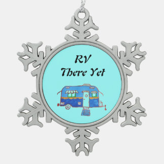 RV  There Yet Snowflake Pewter Christmas Ornament