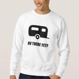 RV There Yet Sweatshirt