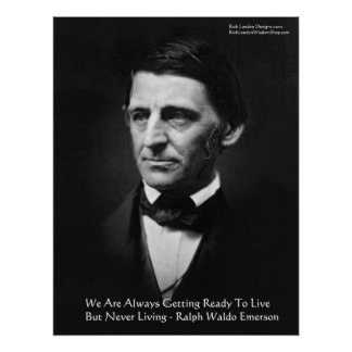 """RW Emerson """"Ready To Live"""" Wisdom Quote Gifts Poster"""
