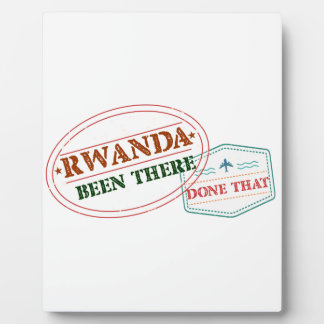 Rwanda Been There Done That Plaque