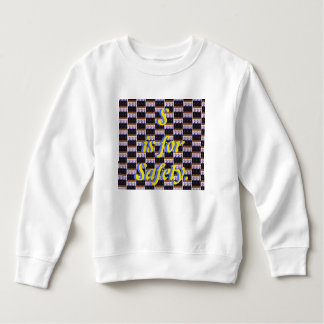 S is for Safety Sweatshirt