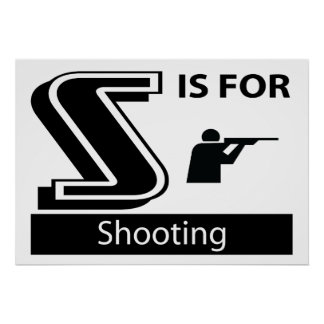 S Is For Shooting Poster