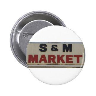 S&M Market Pins