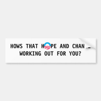 S-RoundObamaSymbol, HOWS THAT H  PE AND CHANGE ... Bumper Sticker