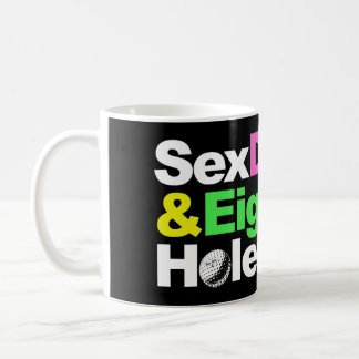 S*x Drugs And 18 Holes Coffee Mug