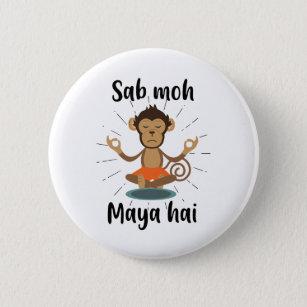 Sab Moh Maya Hai Hindi Meditation Slogan T-shirt 6 Cm Round Badge